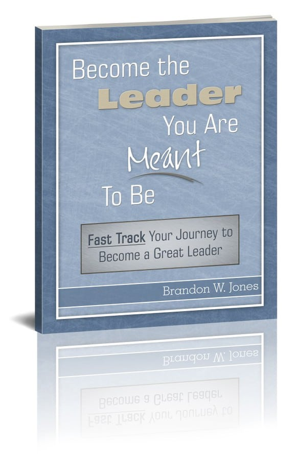 Become The Leader You Are Meant To Be