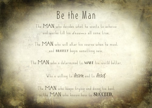 You Can Succeed - Be the Man
