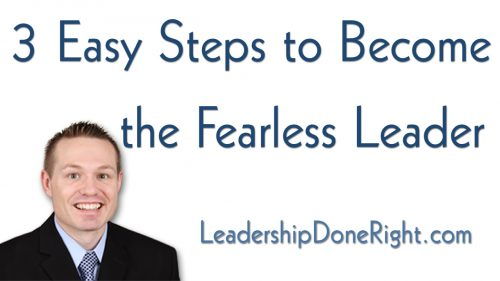 3 Easy Steps to Become the Fearless Leader
