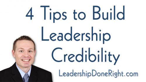 4 Tips to Build Leadership Credibility