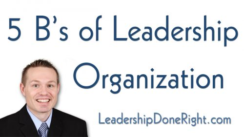 5 B's of Leadership Organization