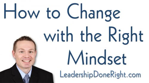 How to Change with the Right Mindset